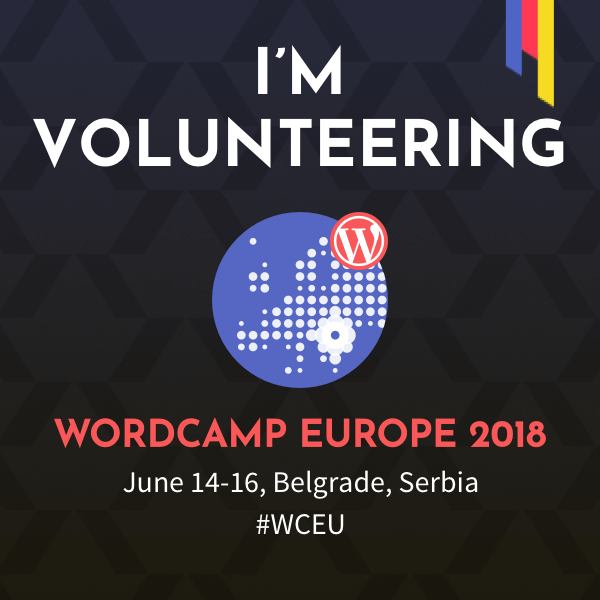I'm Volunteering at WordCamp Europe 2018